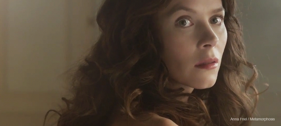 Anna Friel / Metamorposis